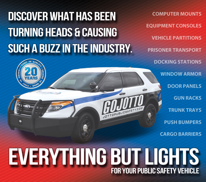 Jotto Public Safety Offers Everything But Lights For Your Public Safety Vehicle