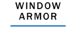 Window Armor
